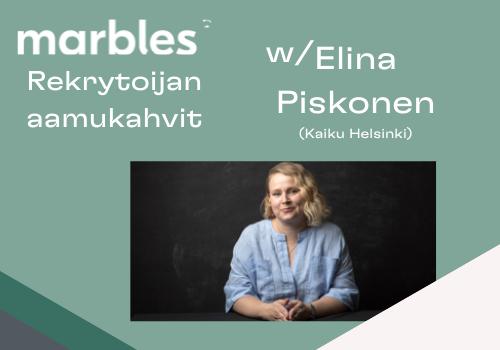 Marbles Aamukahvit Elina Piskonen-1